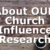 About OUR Church Influence Research