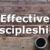 Effective Discipleship?