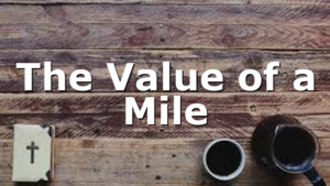 The Value of a Mile